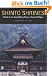 Shinto Shrines: A Guide to the Sacred...
