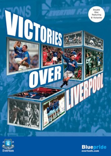 Everton Fc: Victories Over Liverpool [DVD]