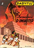 Papyrus, tome 8 : la mtamorphose d'Imhotep