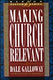 img - for Making Church Relevant: Book 2 (Beeson Pastoral Series) book / textbook / text book