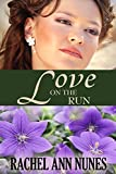 Love On The Run: (Deal For Love, Book 3)