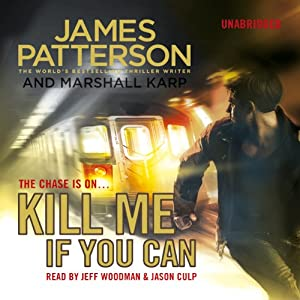 Kill Me If You Can | [James Patterson]