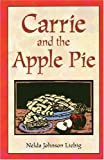 img - for Carrie And The Apple Pie (Fiction) book / textbook / text book