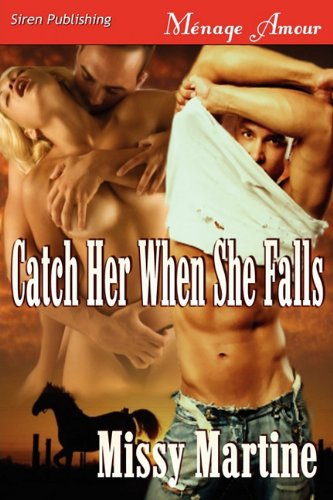 Catch Her When She Falls [Sequel to Table for Three]