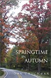 img - for Springtime in Autumn book / textbook / text book