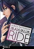 Maximum Ride: Vol. 2: Manga Volume 2 (Maximum Ride Manga)
