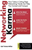Networking Karma: How Today's Cutting Edge Networking Trends Can Help You Connect and Conquer