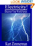 Electricity! (Discover Your World Ser...