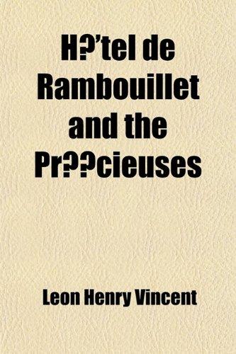Hotel de Rambouillet and the Precieuses