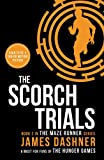 James Dashner The Scorch Trials (Maze Runner Series)