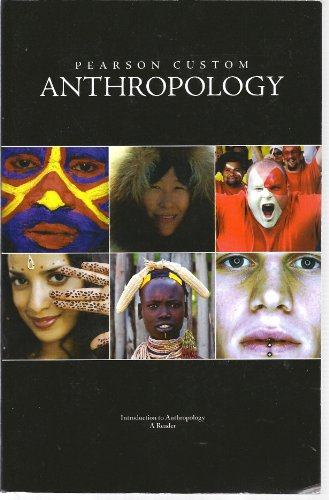 Pearson Custom Anthropology: Introduction to Anthropology: A Reader (Pearson Custom Anthropology compare prices)