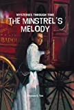 img - for The Minstrel's Melody (Mysteries Through Time) book / textbook / text book