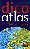 echange, troc Romuald Belsacq, Frédéric Miotto, Marie-Sophie Putfin - Dico atlas des Etats du monde