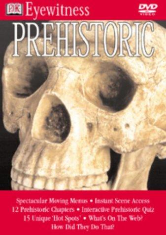 Eyewitness - Prehistoric [DVD] [2002]