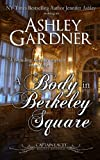 A Body in Berkeley Square (Captain Lacey Regency Mysteries) (Volume 5)