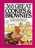 img - for 365 Great Cookies and Brownies (365 Ways) by Hayes, Joanne Lamb, Leblang, Bonnie Tandy (1993) Hardcover book / textbook / text book