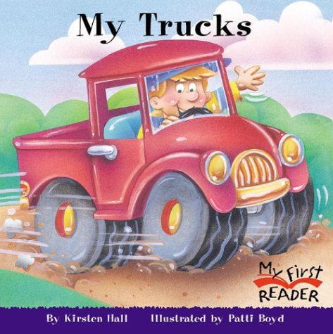 My Trucks (My First Reader)
