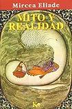 Mito y Realidad (Spanish Edition)