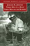Three Men in a Boat / Three Men on the Bummel (Oxford World's Classics) (0192880330) by Jerome, Jerome K.
