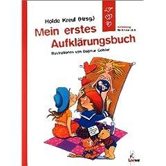 Mein erstes Aufklärungsbuch. Aufklärung für Kinder