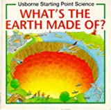 img - for What's the Earth Made Of? (Starting Point Science) book / textbook / text book