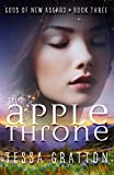 The Apple Throne (Gods of New Asgard) (Volume 3)