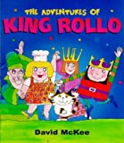 David McKee The Adventures of King Rollo