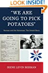 'We Are Going to Pick Potatoes': Norw...