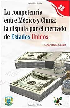China: la disputa por el mercado de Estados Unidos (Spanish Edition