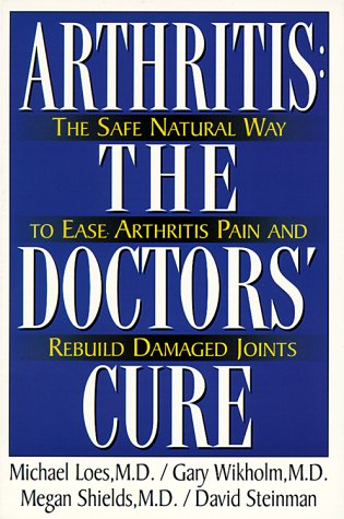 Arthritis: The Doctor'S Cure