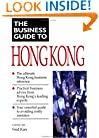 Business Guide to Hong Kong (Business Guide to Asia)