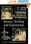 Scenery: Draughting and Construction...