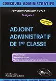 Adjoint administratif de 1re classe : Catégorie C