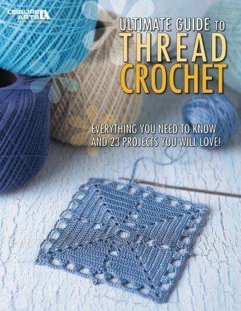 Ultimate Guide To Thread Crochet front-838297