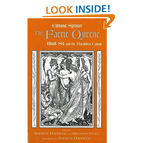 The Faerie Queene: Book Six and the Mutabilitie Cantos (Bk. 6)