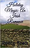 Holiday Magic: An Irish Romance