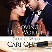 Proving His Worth: Deuces Wild, Book 3 | Cari Quinn