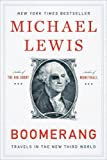 Michael Lewis Boomerang: Travels in the New Third World