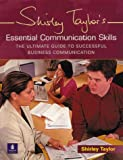 Essential Communication Skills: The Ultimate Guide to Successful Business Communication (0582432022) by Taylor, Shirley