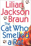 The Cat Who Smelled a Rat (0399146652) by Braun, Lilian Jackson