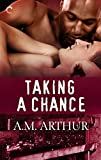 Taking a Chance (The Restoration Series Book 3)