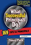 img - for What Successful Principals Do! 169 Tips for Principals book / textbook / text book