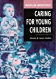 img - for Caring for Young Children: A Workbook for Early Years Workers book / textbook / text book