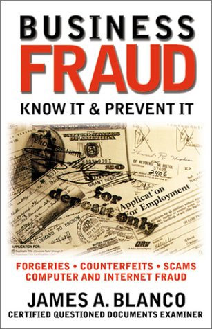 Business Fraud: Know it and Prevent it