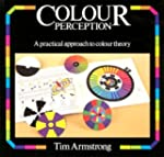 Colour Perception: A Practical Approa...