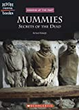 img - for Mummies: Secrets of the Dead (High Interest Books: Digging Up the Past) book / textbook / text book