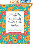 The Hip Girl's Guide To The Kitchen:...