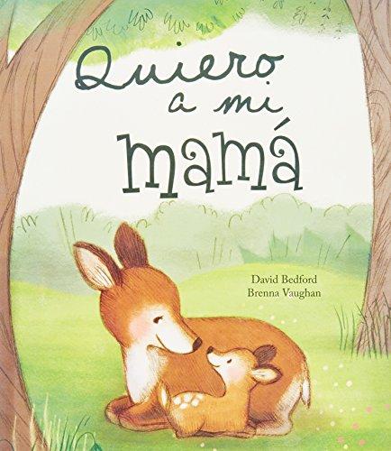 Quiero A Mi Mamá (Picture Books)