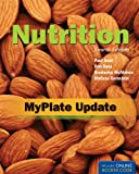 img - for Nutrition, Fourth Edition: Myplate Update book / textbook / text book