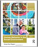 Human Behavior in the Social Environment (New Directions in Social Work)